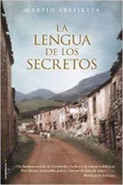 descargar epub La lengua de los secretos – Autor Martín Abrisketa