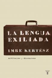 descargar epub La lengua exiliada – Autor Imre Kertész