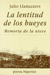 descargar epub La lentitud de los bueyes & Memoria de la nieve – Autor Julio Llamazares