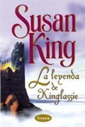 descargar epub La leyenda de Kinglassie – Autor Susan King gratis