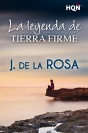 descargar epub La leyenda de Tierra Firme – Autor José de la Rosa