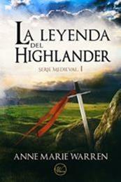 descargar epub La leyenda del Highlander – Autor Anne Marie Warren