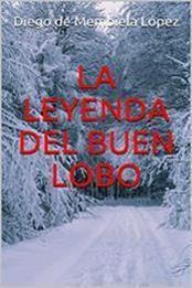 descargar epub La leyenda del buen lobo – Autor Diego de Membiela López gratis