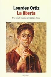 descargar epub La liberta – Autor Lourdes Ortiz