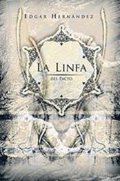 descargar epub La linfa del pacto – Autor Edgar Hernández gratis