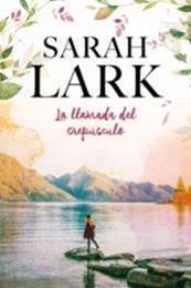 descargar epub La llamada del crepúsculo – Autor Sarah Lark