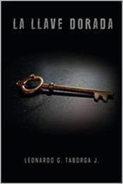 descargar epub La llave dorada – Autor Leonardo Gabriel Taborga Jironda
