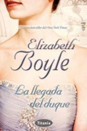 descargar epub La llegada del duque – Autor Elizabeth Boyle