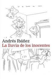 descargar epub La lluvia de los inocentes – Autor Andrés Ibáñez gratis