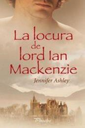 descargar epub La locura de lord Ian Mackenzie – Autor Jennifer Ashley