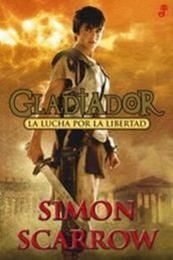 descargar epub La lucha por la libertad – Autor Simon Scarrow gratis
