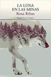 descargar epub La luna en las minas – Autor Rosa Ribas