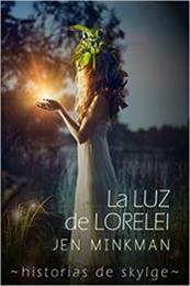 descargar epub La luz de Lorelei – Autor Jen Minkman