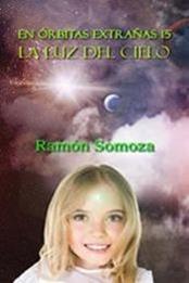 descargar epub La luz del cielo – Autor Ramón Somoza gratis