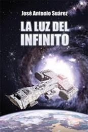descargar epub La luz del infinito – Autor José Antonio Suárez