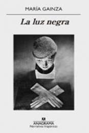 descargar epub La luz negra – Autor María Gainza gratis