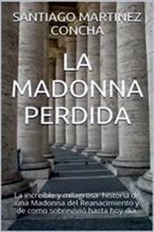 descargar epub La madonna perdida – Autor Santiago Martínez Concha gratis
