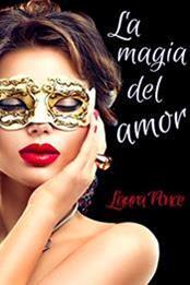 descargar epub La magia del amor – Autor Laura Ponce