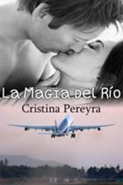 descargar epub La magia del rio – Autor Cristina Pereyra