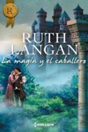 descargar epub La magia y el caballero – Autor Ruth Langan gratis