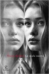 descargar epub La mala suerte – Autor Marta Robles gratis