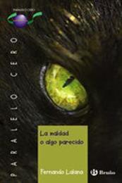 descargar epub La maldad o algo parecido – Autor Fernando Lalana gratis