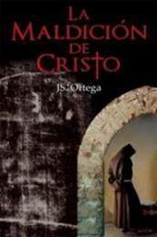 descargar epub La maldición de Cristo – Autor J. S. Ortega gratis