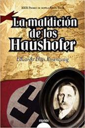 descargar epub La maldición de los Haushofer – Autor Eduardo Elias Rosenzvaig