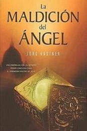 descargar epub La maldición del ángel – Autor Jörg Kastner