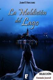 descargar epub La maldición del lago – Autor Jairo P. Fernández gratis