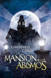 descargar epub La mansión de los abismos – Autor Joan Manuel Gisbert