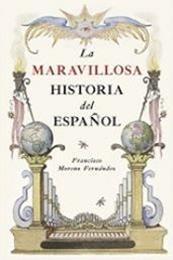 descargar epub La maravillosa historia del español – Autor Francisco Moreno Fernández gratis