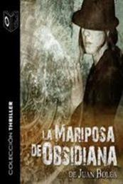 descargar epub La mariposa de obsidiana – Autor Juan Bolea