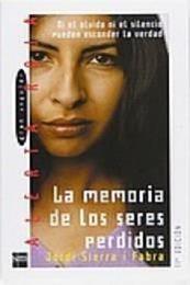 descargar epub La memoria de los seres perdidos – Autor Jordi Sierra i Fabra