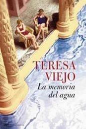 descargar epub La memoria del  agua – Autor Teresa Viejo