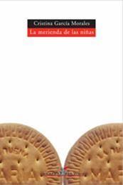 descargar epub La merienda de las niñas – Autor Cristina Morales
