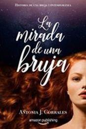 descargar epub La mirada de una bruja – Autor Antonia J. Corrales gratis