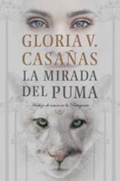 descargar epub La mirada del puma – Autor Gloria V. Casañas