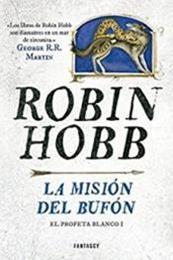 descargar epub La misión del bufón – Autor Robin Hobb gratis