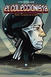 descargar epub La muerte de la tierra – Autor Pedro Luis Chávez Aguado