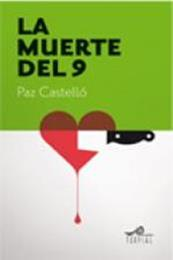 descargar epub La muerte del 9 – Autor Paz Castelló