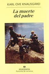 descargar epub La muerte del padre – Autor Karl Ove Knausgård gratis