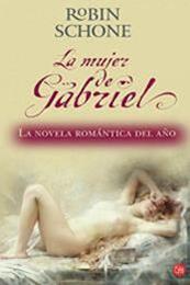descargar epub La mujer de Gabriel – Autor Robin Schone