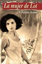 descargar epub La mujer de Lot – Autor Cristina Aznar Munarriz