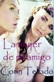 descargar epub La mujer de mi amigo – Autor Corín Tellado