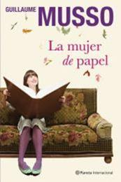 descargar epub La mujer de papel – Autor Guillaume Musso gratis