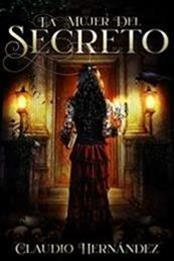 descargar epub La mujer del secreto – Autor Claudio Hernández gratis