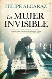 descargar epub La mujer invisible – Autor Felipe Alcaraz gratis
