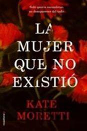 descargar epub La mujer que no existió – Autor Kate Moretti gratis