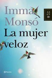 descargar epub La mujer veloz – Autor Imma Monsó